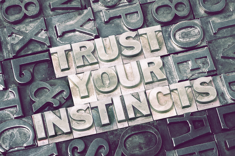 5 tips to help you trust your instincts
